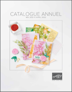CATALOGUE ANNUEL STAMPIN'UP! 2021 - 2022